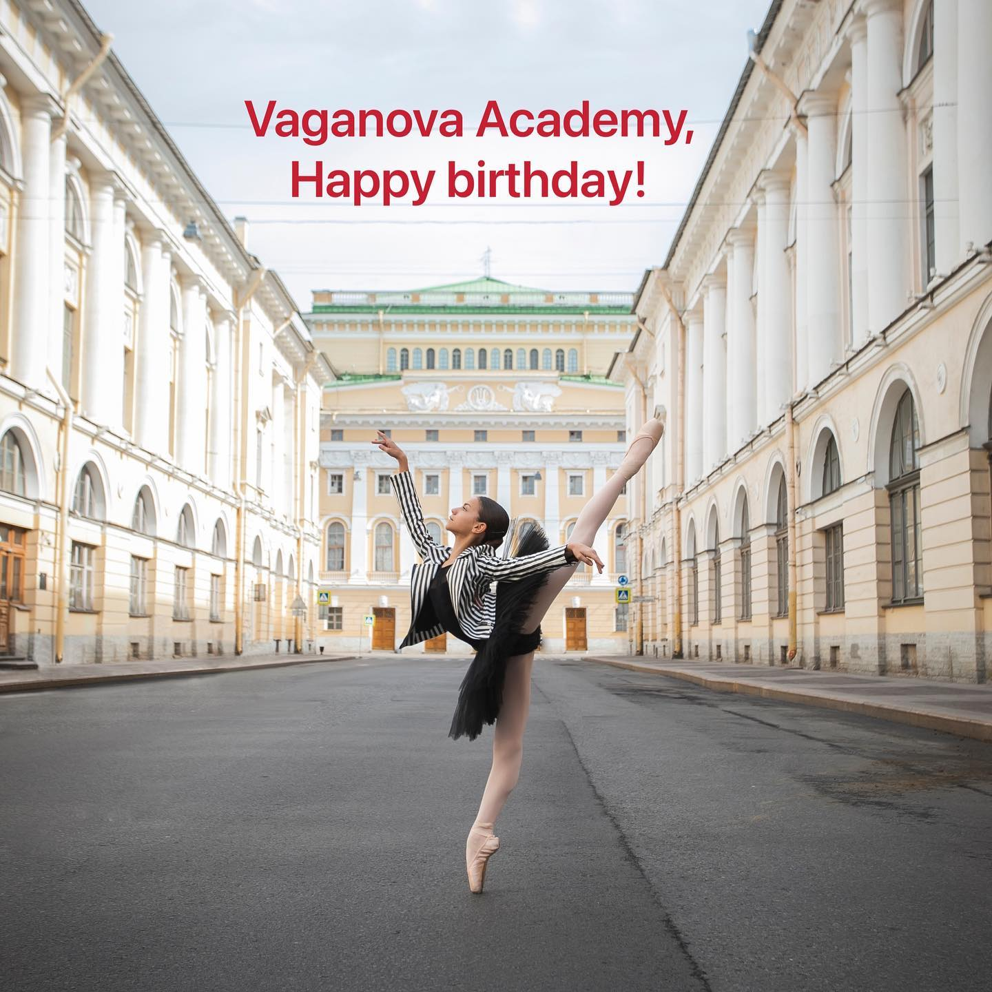 Vaganova Academy, Happy Birthday!
